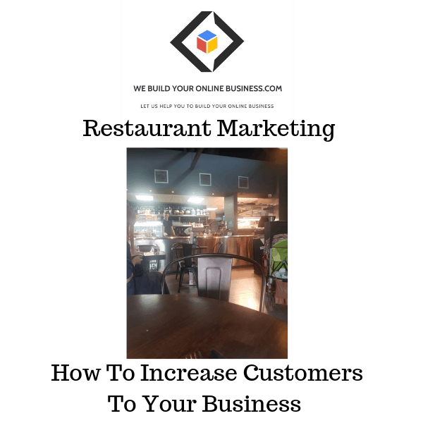 Restaurant Marketing- How to increase customers to your business