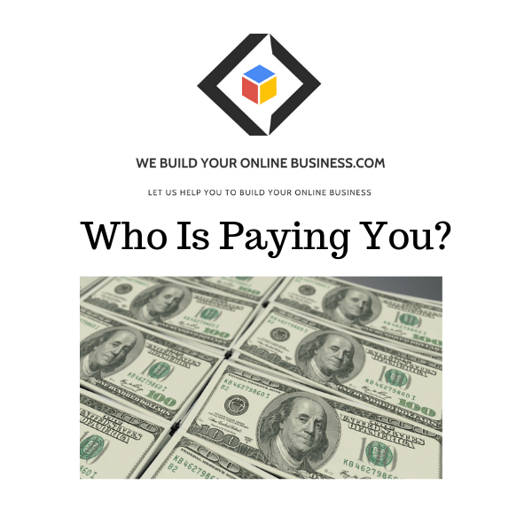 Who Is Paying You